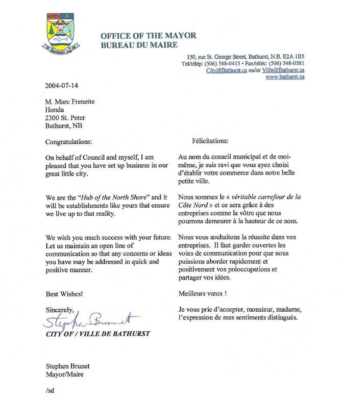 Au nom du conseil municipal et de moi-même, je suis ravi que vous ayez choisi d'établir votre commerce dans notre belle petite..