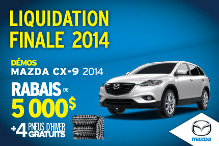 Liquidation de nos dernières Mazda CX-9 2014 avec un rabais de 5000$
