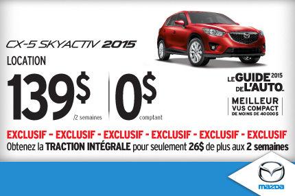 Le Mazda CX-5 2015 en location à 139$ aux 2 semaines