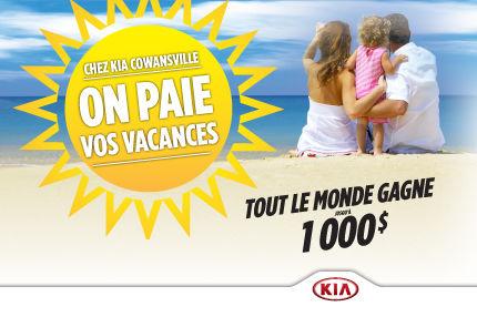 Chez Kia Cowansville, on paie vos vacances!