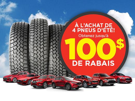 Jusqu'à 100$ de rabais à l'achat de vos pneus d'été!