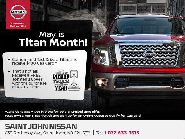 Saint John Nissan >> May Is Titan Month Saint John Nissan