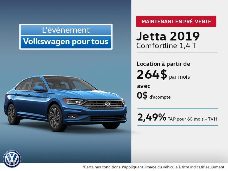 La Jetta 2019 en pré-vente!