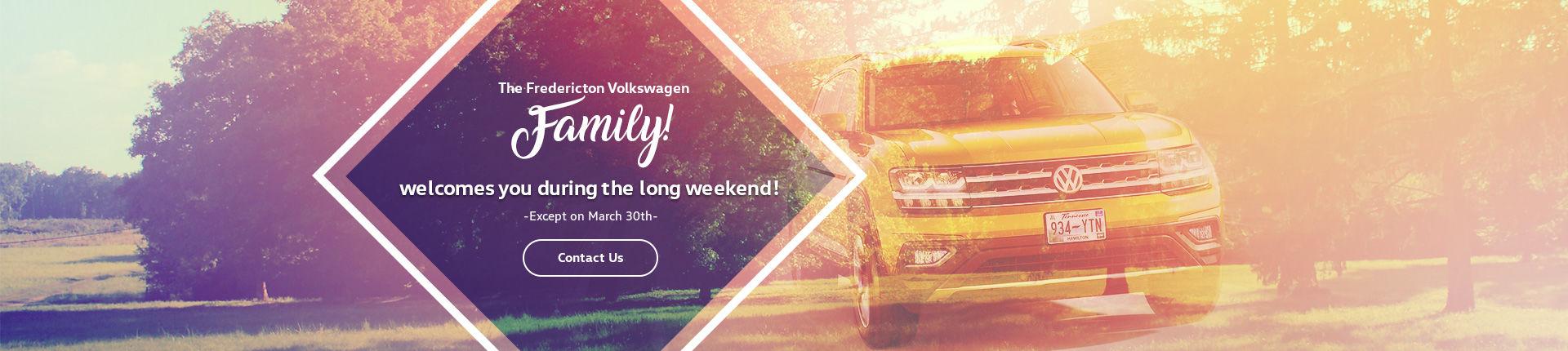 Fredericton Volkswagen et sa GRANDE FAMILLE Vous accueillent durant le long week-end