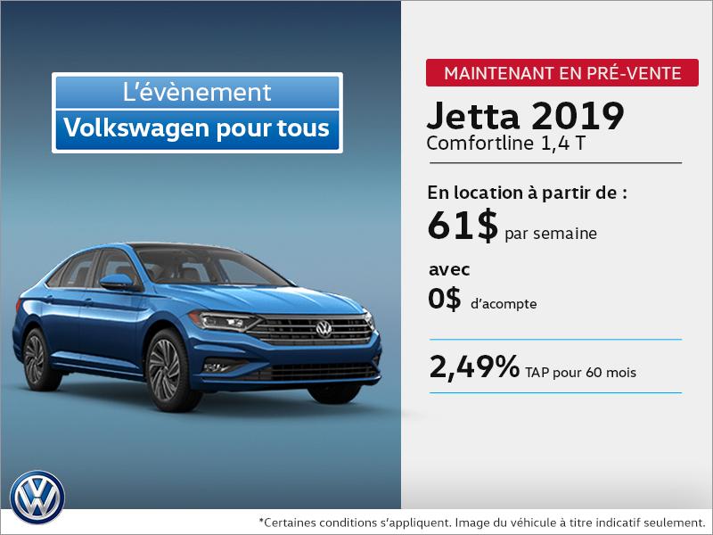 La Jetta 2019 disponible en pré-vente!