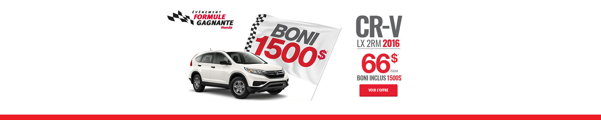 Événement formule gagnante Honda - CR-V