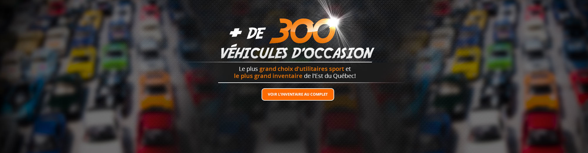 + de 300 véhicules d'occasion