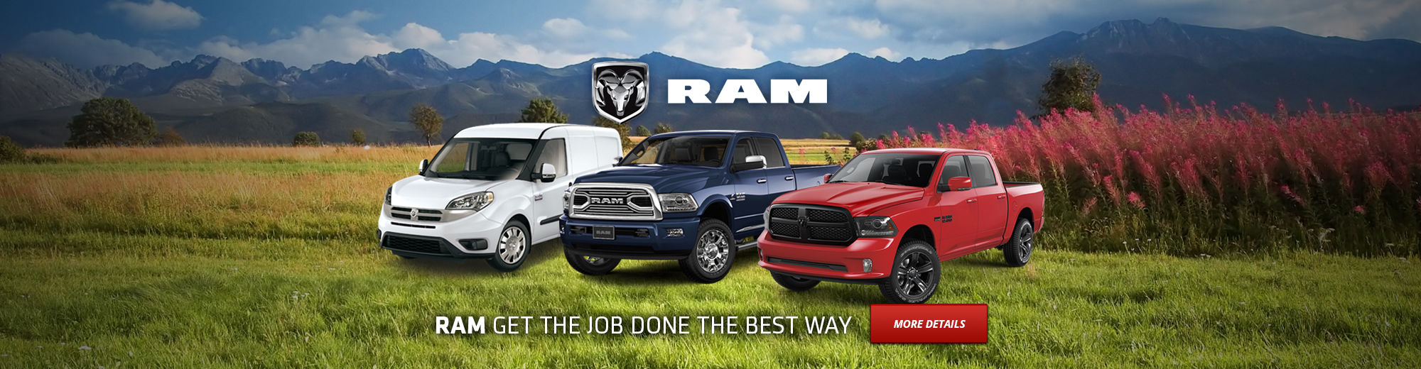 RAM GET THE JOB DONE THE BEST WAY