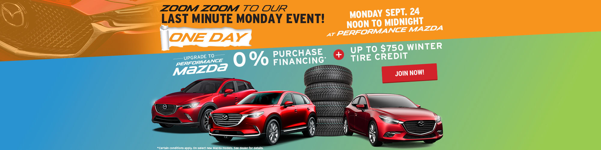 Performance Mazda's Last Minute Monday Sale!
