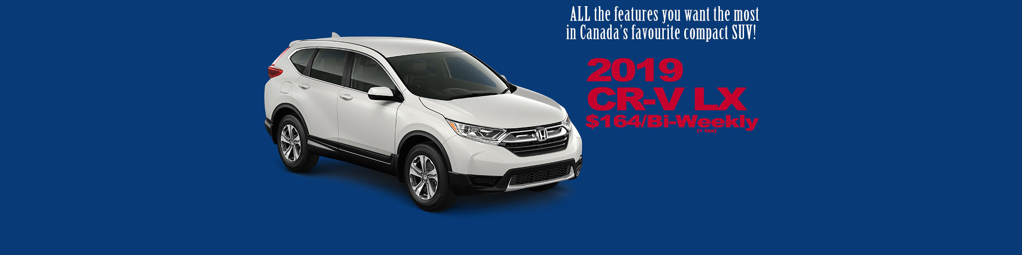 Honda CR-V LX priced at only $164 bi-weekly (plus tax) with no money down!