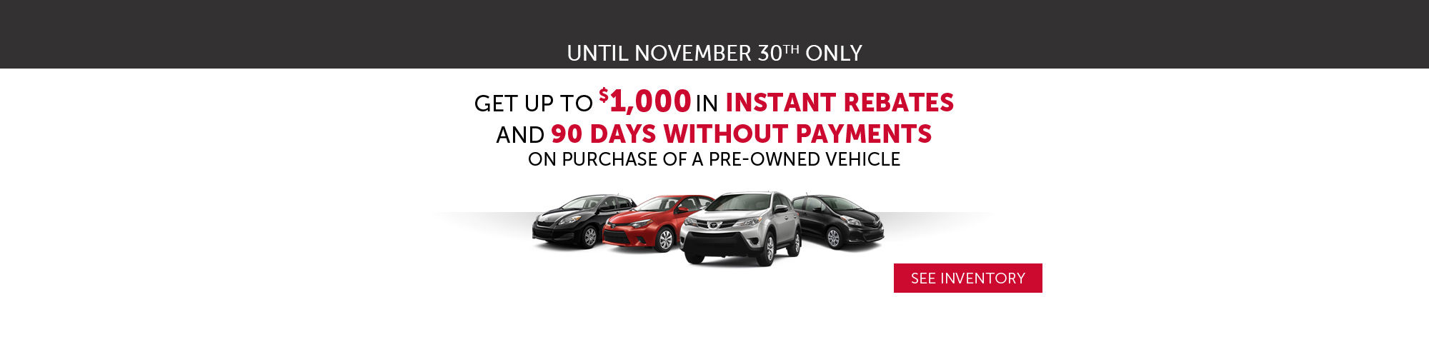 $1,000 Rebate and 90 days no payment
