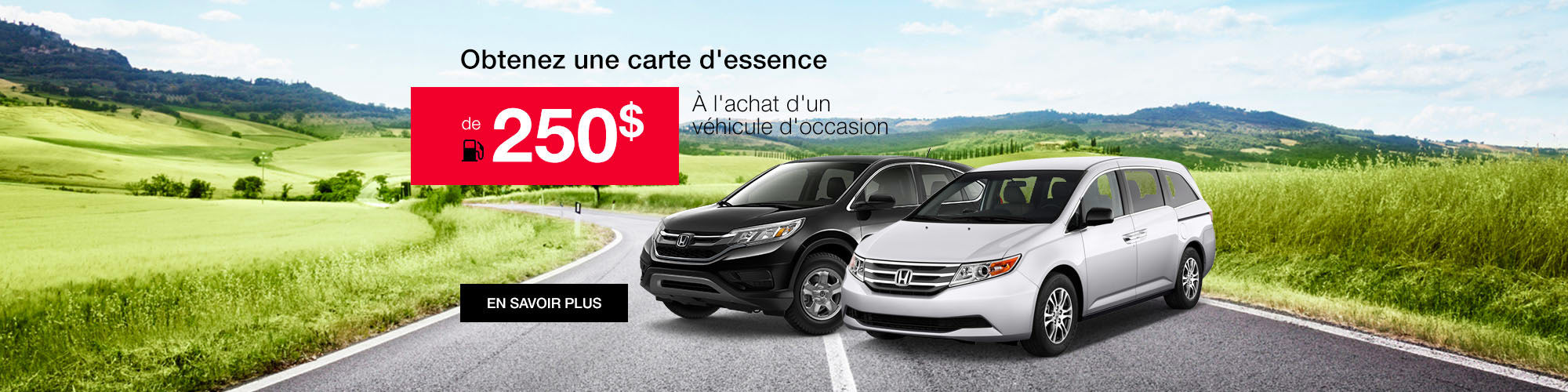 Carte d'essence de 250$ Honda
