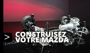Contruisez votre Mazda
