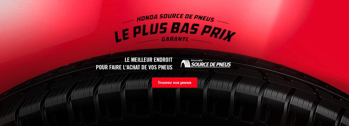 Honda source de pneus - Le plus bas prix garanti