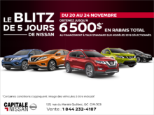 Le blitz de 5 jours de Nissan! chez Capitale Nissan