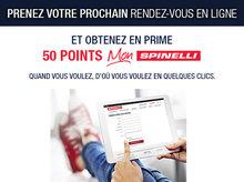 Prenez rendez-vous en ligne et obtenez 50 points Mon Spinelli