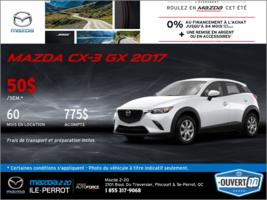 Obtenez la Mazda CX-3 GX 2017!
