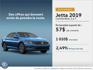 Obtenez la toute nouvelle Jetta 2019!