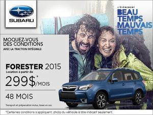 La Subaru Forester 2015 en location à  299$/ mois