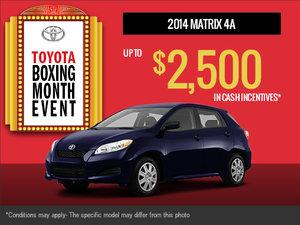 Take advantage of the new 2014 Toyota Matrix!