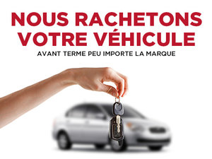 Nous rachetons votre véhicule peu importe la marque