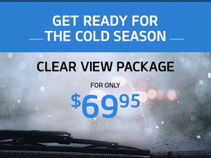 Clear View Package for only $69.95