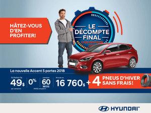 Ne manquez pas le DÉCOMPTE FINAL sur l'Accent 2018 chez Hyundai Magog!