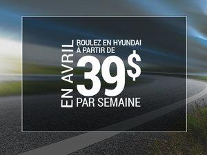 Roulez en Hyundai à partir de 39$ par semaine chez Groupe Vincent à Shawinigan et Trois-Rivières