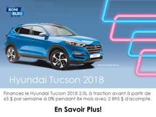 Procurez-vous le Tucson 2018!