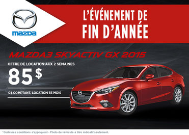 La toute nouvelle Mazda 3 2015 en location à partir de 85$ aux 2 semaines