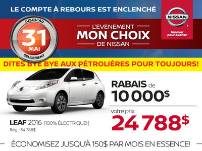 La Nissan Leaf 2016 en rabais !