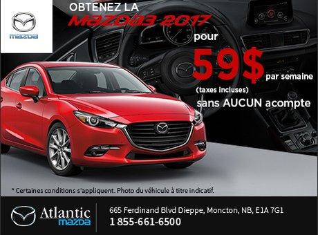 Obtenez la Mazda3 2017 dès aujourd'hui!