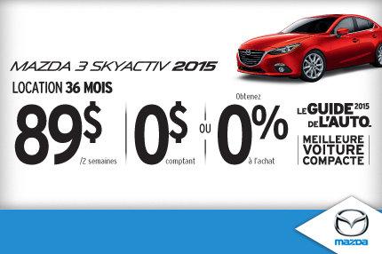 Louez la Mazda3 2015 à seulement 89$ aux 2 semaines