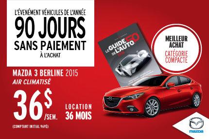 L'événement Véhicules de l'année : Mazda3 berline à 36$/semaine
