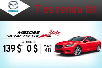 Location de la Mazda6 2015 à 139$ aux 2 semaines