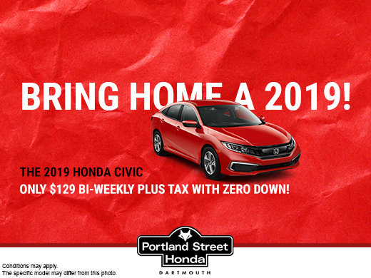Bring Home the 2019 Civic LX for ONLY $129 bi-weekly plus tax