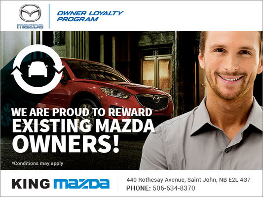 Mazda Owner Loyalty Program King Mazda Promotion In Saint John - Mazda loyalty program